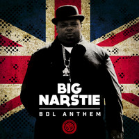 Big Narstie - BDL Anthem (Remixes) (Explicit)