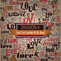 Division 4 - Can't Get You out of My Head (Single)