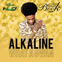Alkaline - Wha a Gwan - Single (Explicit)
