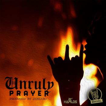 Unruly Prayer - Single