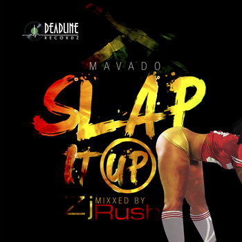 Mavado - Slap It Up (Explicit)