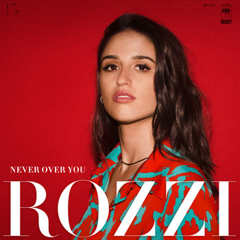 Rozzi - Never Over You