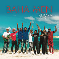 Baha Men - Bumpa