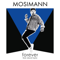 Mosimann - Forever (feat. David Taylor) (Radio Edit)