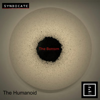 The Humanoid - The Bottom