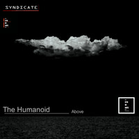 The Humanoid - Above
