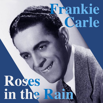 Frankie Carle - Roses in the Rain