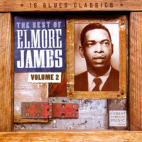 Elmore James - The Best of Elmore James, Vol. 2