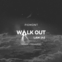 Piemont - Walk Out