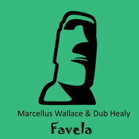 Dub Healy & Marcellus Wallace - Favela