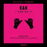 K & K - I Can Do It
