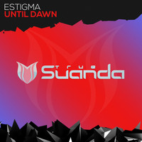 Estigma - Until Dawn