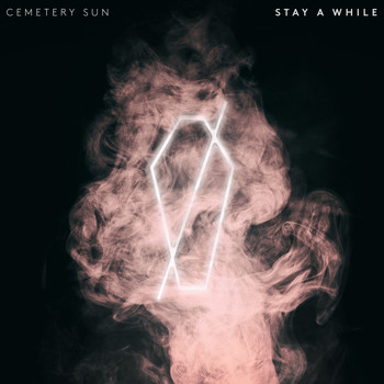 Cemetery Sun - Stay A While
