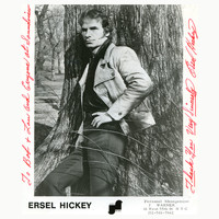Ersel Hickey - Remembers Ersel Hickey