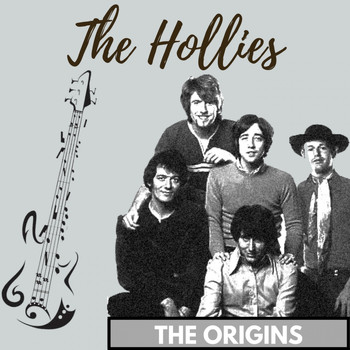 The Hollies - The Origins