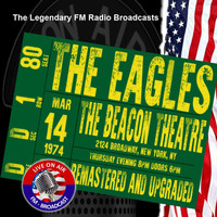 The Eagles - Legendary FM Broadcasts - Beacon Theatre, New York 14th March 1974