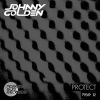 Johnny Golden - Protect (Explicit)