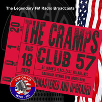 The Cramps - Legendary FM Broadcasts - Club 57 , NYC  18th August 1979