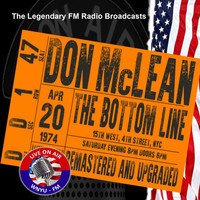 Don McLean - Legendary FM Broadcasts -  The Bottom Line ,  NYC 20th April 1974