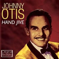 Johnny Otis - Hand Jive
