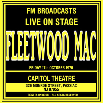 Fleetwood Mac - Live On Stage FM Broadcasts - Capitol Theatre  17th October 1975
