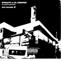 Dynasty - WTE Volume 4 (feat. Lil Chronic) (Explicit)