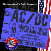 AC/DC - Legendary FM Broadcasts - Towston State College 16th October 1979