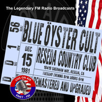 Blue Oyster Cult - Legendary FM Broadcasts - Reseda Country Club, Reseda CA 15th December 1981