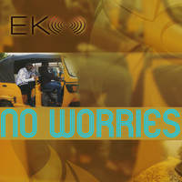 Eko - No Worries