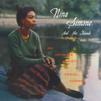 Nina Simone - Nina Simone And Her Friends (2014 - Remaster)