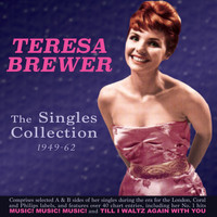 Teresa Brewer - The Singles Collection 1949-61
