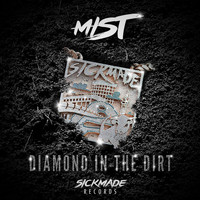 Mist - Diamond In The Dirt (Explicit)