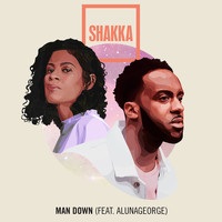 Shakka - Man Down (feat. AlunaGeorge) (Explicit)