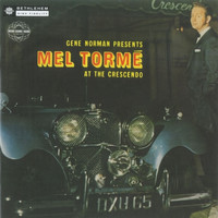 Mel Tormé - Mel Tormé at the Crescendo (Live;2014 - Remaster)