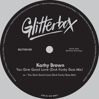 Kathy Brown - You Give Good Love (DnA Funky Bass Mix)