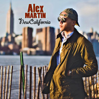Alex Martin - New California