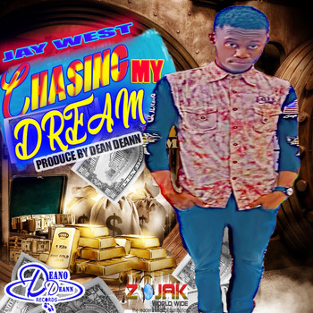 Jay West - Chasing My Dream
