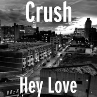 Crush - Hey Love (feat. Luke)