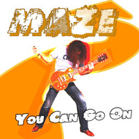 Maze - You Can Go On