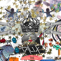 Calix - Feed the High