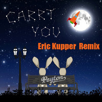 Peyton & Eric Kupper - Carry You (Eric Kupper Remix)