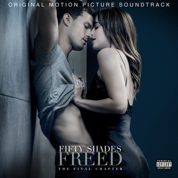 Various Artists - Fifty Shades Freed (Original Motion Picture Soundtrack [Explicit])