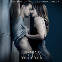 Various Artists - FIFTY SHADES OF GREY - Befreite Lust (Original Motion Picture Soundtrack [Explicit])