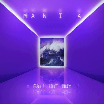 Fall Out Boy - M A  N   I    A (Explicit)