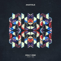 ANATOLE - Only One