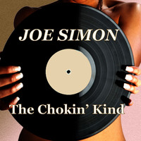 Joe Simon - The Chokin' Kind