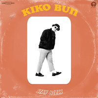 Kiko Bun - Stay Bless