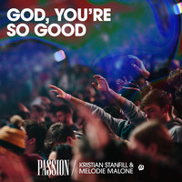 Passion - God, You're So Good (Live)