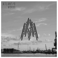 Atlantis - Words