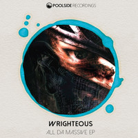 Wrighteous - All Da Massive EP